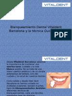 Blanqueamiento Dental Vital Dent Barcelona