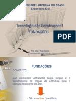 Tecnologia Das Construções I - 4 - Fundações Diretas e Indiretas