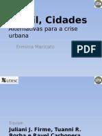 Brasil Cidades Sustentaveis Para a Crise Urbana
