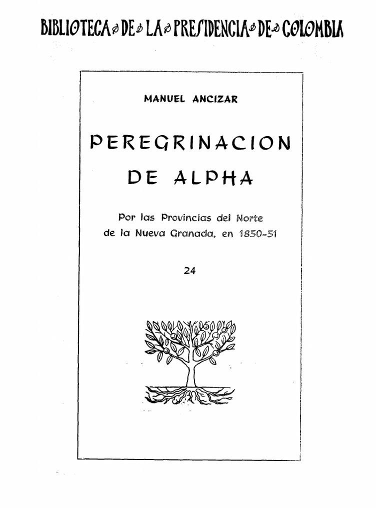 Alpha peregrinacion manuel ancizar d14b250afef