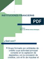 institucionesfinancieraspresentacion-110201222700-phpapp01