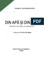 Alexander Schmemann - Din apa si din duh [1992]