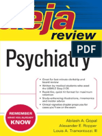Abilash Gopal, Alexander Ropper, III,Louis Tramontozzi Deja Review Psychiatry 2007
