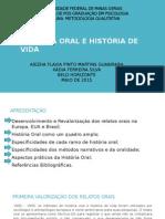 História Oral e História de Vida Aiezha e Xadia