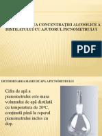Determinarea concentraţiei alcoolice a distilatului cu ajutorul picnometrului.pptx