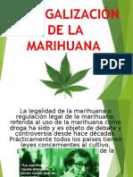 La Legalización de La Marihuana