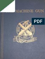 The Machine Gun - Vol 1