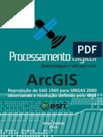 ArcGIS103 Reprojecao de SAD1969 Para SIRGAS20001