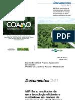 MIP-Soja- Resultados de Uma Tecnologia Eficiente e Sustentavel de Percevejos No Atual Sistema Produtivo Da Soja