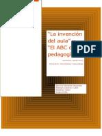 Invencion del aula y las corrientes pedagogicas