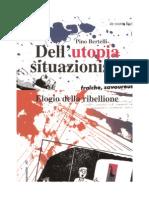 Pino Bertelli - Dell'utopia-situazionista. Elogio della ribellione.pdf