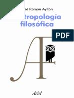 Antropología Filosófica - José Ramón Ayllón 01