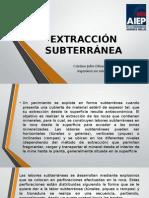 EXTRACCIÓN SUBTERRÁNEA