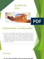 EQUIPO #3 TEMA VIII. Habitación-para-los-trabajadores (1).pptx