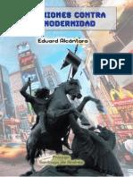 Eduard Alcántara - Reflexiones Contra La Modernidad