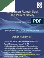 Manajemen Rumah Sakit Dan Patient Safety Dr Yusirwan Yusuf Sp b Sp Ba