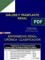 Dialisis  y Trasplante Renal