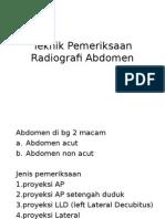 Teknik Pemeriksaan Radiografi Abdomen