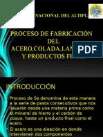 Proceso de Fabricacion Del Acero, Colada, Laminado