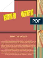 Valentine's Day- DEDICATION- WHAT IS LOVE?