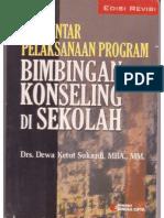 Pengantar Pelaksanaan Program Bimbingan Dan Konseling Di Sekolah. Edisi Revisi.