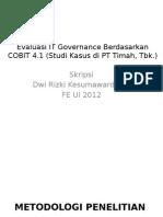 Evaluasi IT Governance Berdasarkan COBIT 2 - Part 2