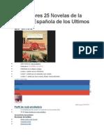 Las Mejores 25 Novelas de La Lengua Española de Los Ultimos 25 Años