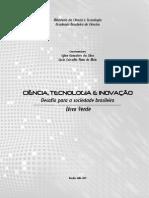 Ciencia, Tecnologia e Inovação_ Desafios Para a Sociedade Brasileira. Livro Verde