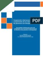 Cooperación internacional para el cumplimiento de los derechos de las personas con discapacidad.