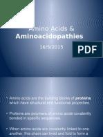 Amino Acidss & Aminoacidopathies