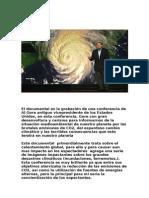 El Documental Es La Grabación de Una Conferencia de Al Gore Antiguo Vicepresidente de Los Estados Unidos (1)