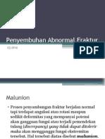 Penyembuhan Abnormal Fraktur Fix