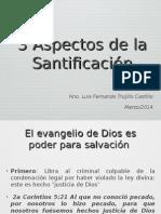 3 Aspectos de La Santificación