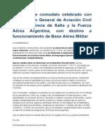 Contrato de Comodato Celebrado Con La Dirección General de Aviación Civil de La Provincia de Salta y La Fuerza Aérea Argentina, Con Destino a Funcionamiento de Base Aérea Militar