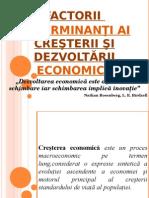 Factorii  determinanţi ai creşterii şi dezvoltării economice