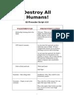 Destroy All Humans E3 Presenter v3