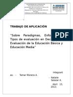 Sobre Paradigmas, Enfoques y Tipos de evaluación en Decretos de Evaluación de la Educación Básica y Educación Media Chilena
