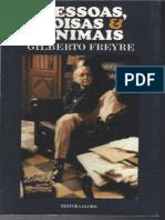 Pessoas, Coisas & Animais - Giberto Freyre