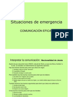 Situación de emergencia. Necesidad de comunicación eficaz.