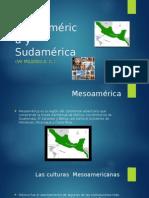 Mesoamérica y Sudamérica