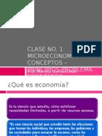 CLASENo.1Microeconomia Conceptos Principios Problemaeconomico (1)