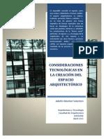 Consideraciones Tecnológicas en La Creación Del Espacio Arquitectónico