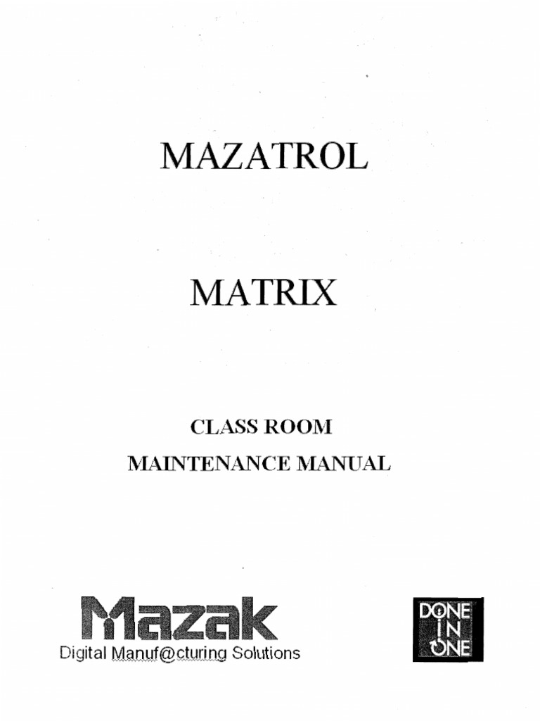 Mazak Mazatrol Matrix Control Classroom Maintenance Manual
