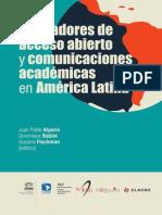 Indicadores de Acceso Abierto y Comunicaciones Académicas en América Latina