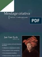 Moulage Criativa