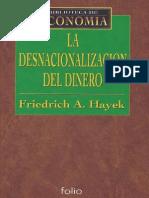 La Desnacionalización Del Dinero - Friedrich Hayek