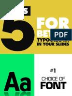 5tipsforbettertypographyinyourslides-140217132450-phpapp01