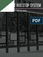Versatile Bus Stop System Process Book