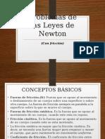 Problemas de Leyes de Newton y Trabajo Energia