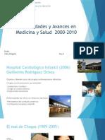 Enfermedades y Avances en Medicina y Salud 2000-2010